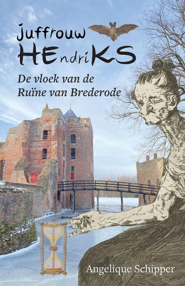 Juffrouw Hendriks, de vloek van de Ruine van Brederode